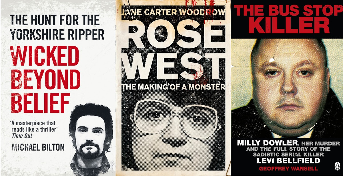 7 Books About British Serial Killers That Will Leave You With So Many Questions