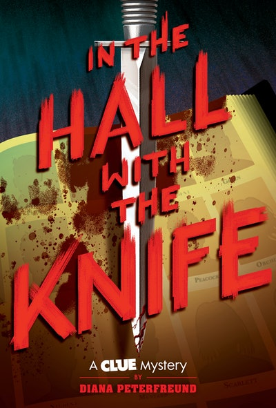 'In the Hall with the Knife: A Clue Mystery' by Diana Peterfreund