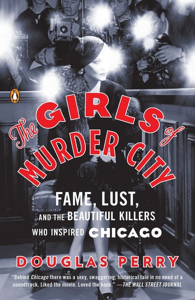 'The Girls Of Murder City' by Douglas Perry