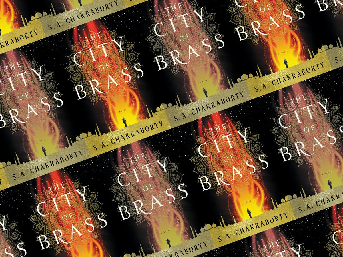 I'm So Jealous You Get To Read 'The City of Brass' By S. A. Chakraborty For The First Time