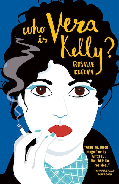 'Who Is Vera Kelly?' by Rosalie Knecht