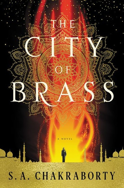 'The City Of Brass' by S.A. Chakraborty