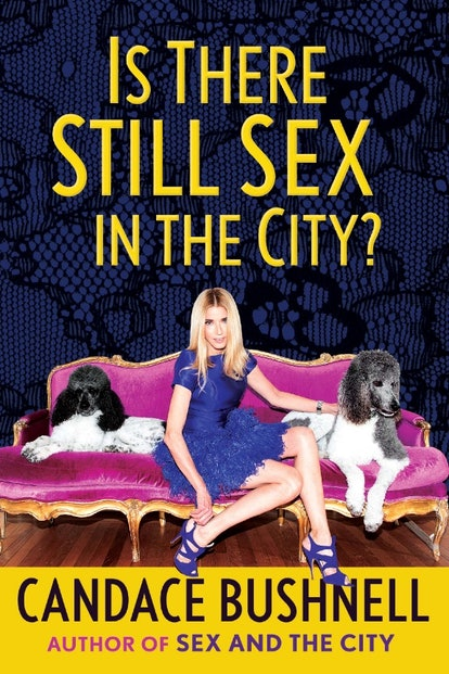 'Is There Still Sex in the City?' by Candace Bushnell