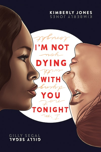 'I'm Not Dying With You Tonight' by Kimberly Jones & Gilly Segal