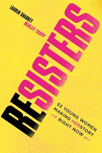 Resisters by Lauren Sharkey (with illustrations by Manjit Thapp) is out now in paperback from Wren & Rook