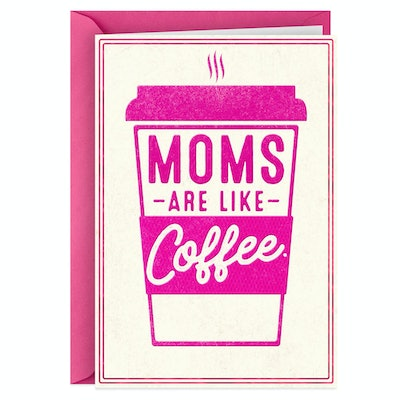 Mom And Coffee Analogy Mother's Day Card