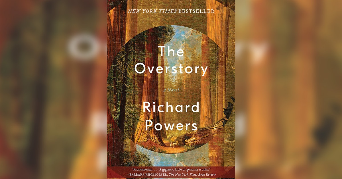 'The Overstory' By Richard Powers Just Won The Pulitzer Prize For Fiction & Its Message Is Powerful