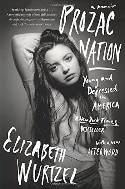 'Prozac Nation' by Elizabeth Wurzel