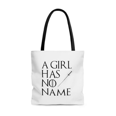 A Girl Has No Name Game Of Thrones Arya Stark Tote Bag