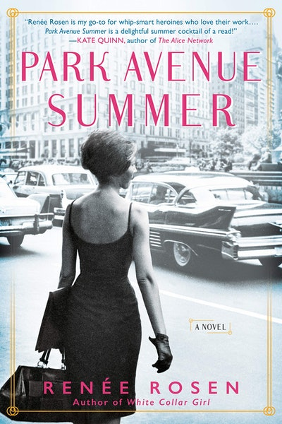 'Park Avenue Summer' by Renée Rosen
