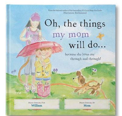 'Oh, The Things My Mom Will Do' Personalized Book
