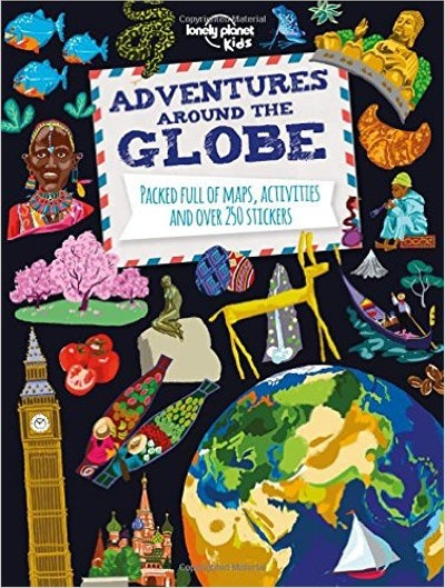 Adventures Around the Globe by Lonely Planet Kids