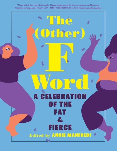 'The (Other) F Word' Edited by Angie Manfredi