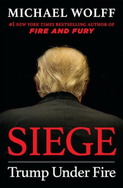 'Siege: Trump Under Fire' by Michael Wolff