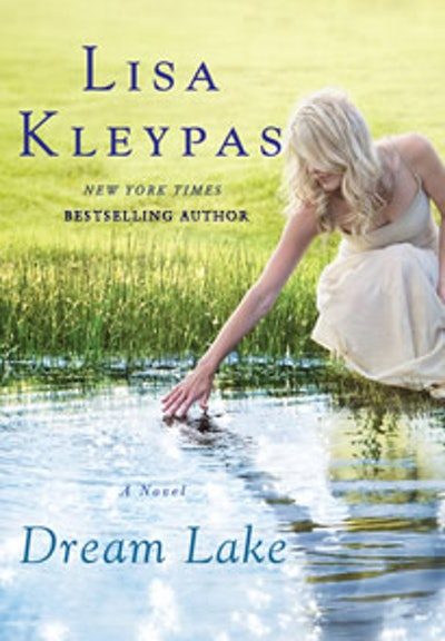 """Dream Lake"" by Lisa Kleypas"