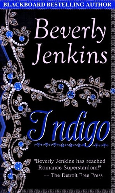 """Indigo"" by Beverly Jenkins"