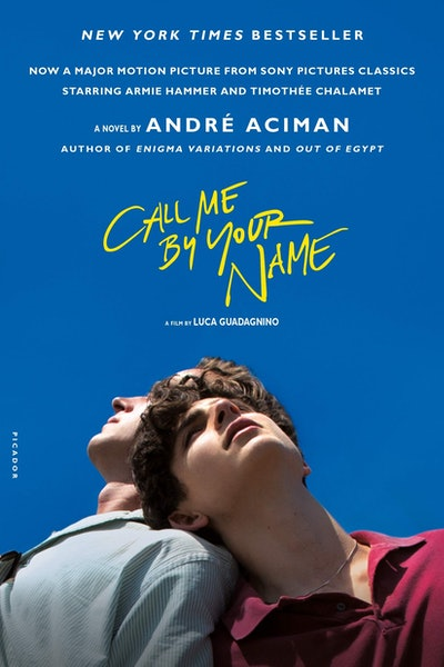 """Call Me By Your Name"" by André Aciman"