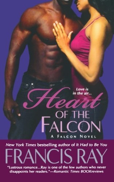 """Heart Of The Falcon"" by Francis Ray"