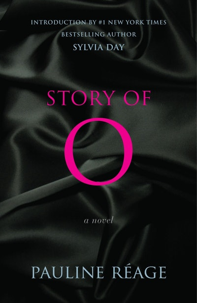 """Story of O: A Novel"" by Pauline Reage"
