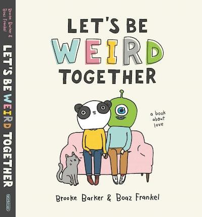 'Let's Be Werd Together' by Brooke Barker & Boaz Frankel