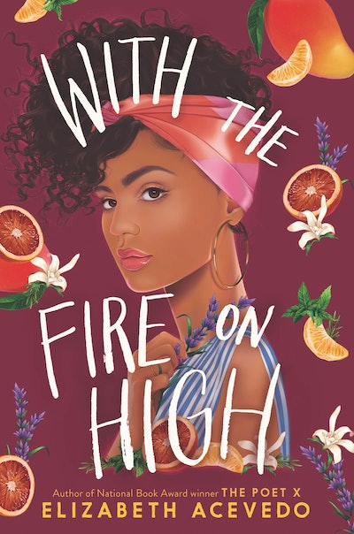 'With The Fire On High' by Elizabeth Acevedo