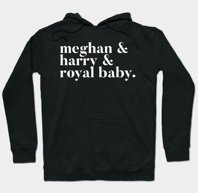 Meghan & Harry & Royal Baby Hoodie