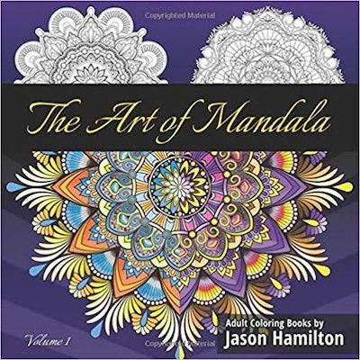 The Art of Mandala: Adult Coloring Book