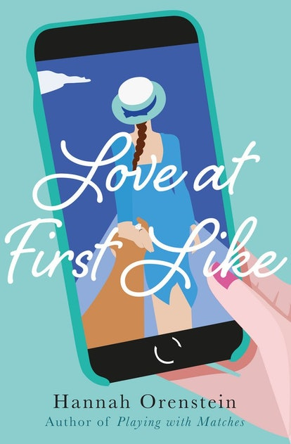 'Love at First Like' by Hannah Orenstein