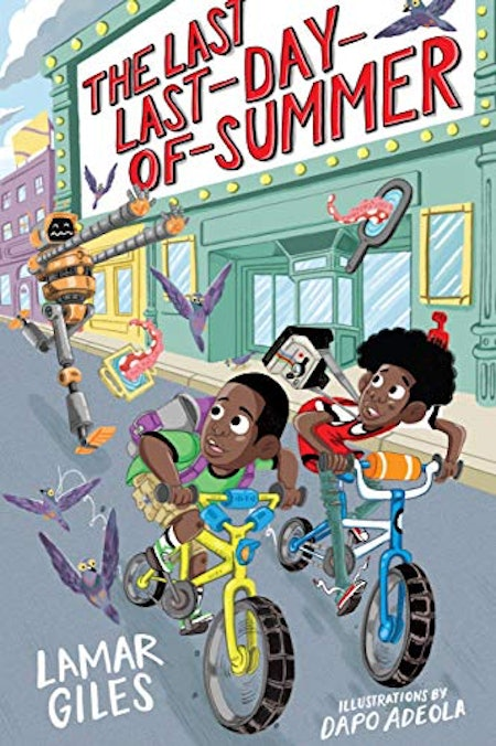 'The Last Last-Day-of-Summer' by Lamar Giles, illustrated by Dapo Adeola