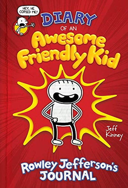 'Diary of an Awesome Friendly Kid: Rowley Jefferson's Journal' by Jeff Kinney