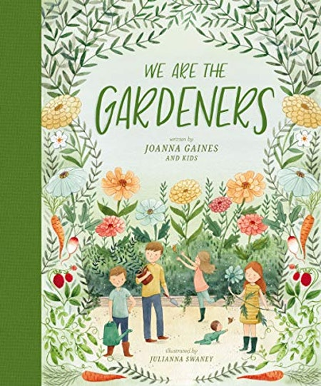 'We Are the Gardeners' by Joanna Gaines, illustrated by Julianna Swaney