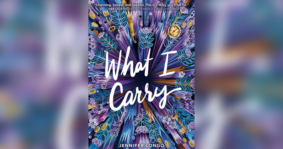 In 'What I Carry' By Jennifer Longo, A Girl Who Has Spent Her Entire Life In Foster Care Finally Finds A Home