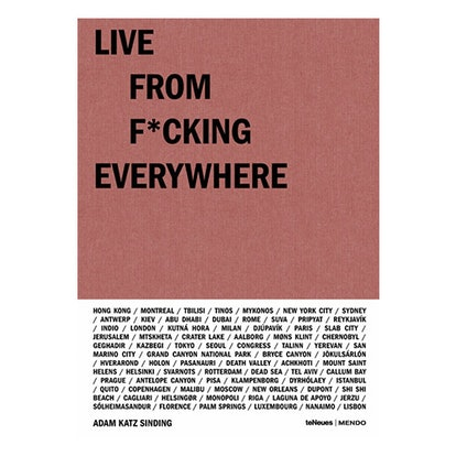 Live From F*cking Everywhere