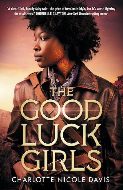 'The Good Luck Girls' by Charlotte Nicole Davis