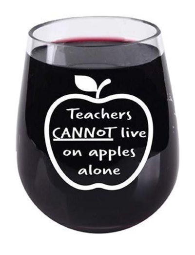 Teacher Gifts, Can't Live On Apples Alone Stemless Wine Glass 16 Ounce