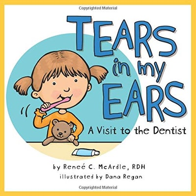 Tears In My Ears: A Visit to the Dentist