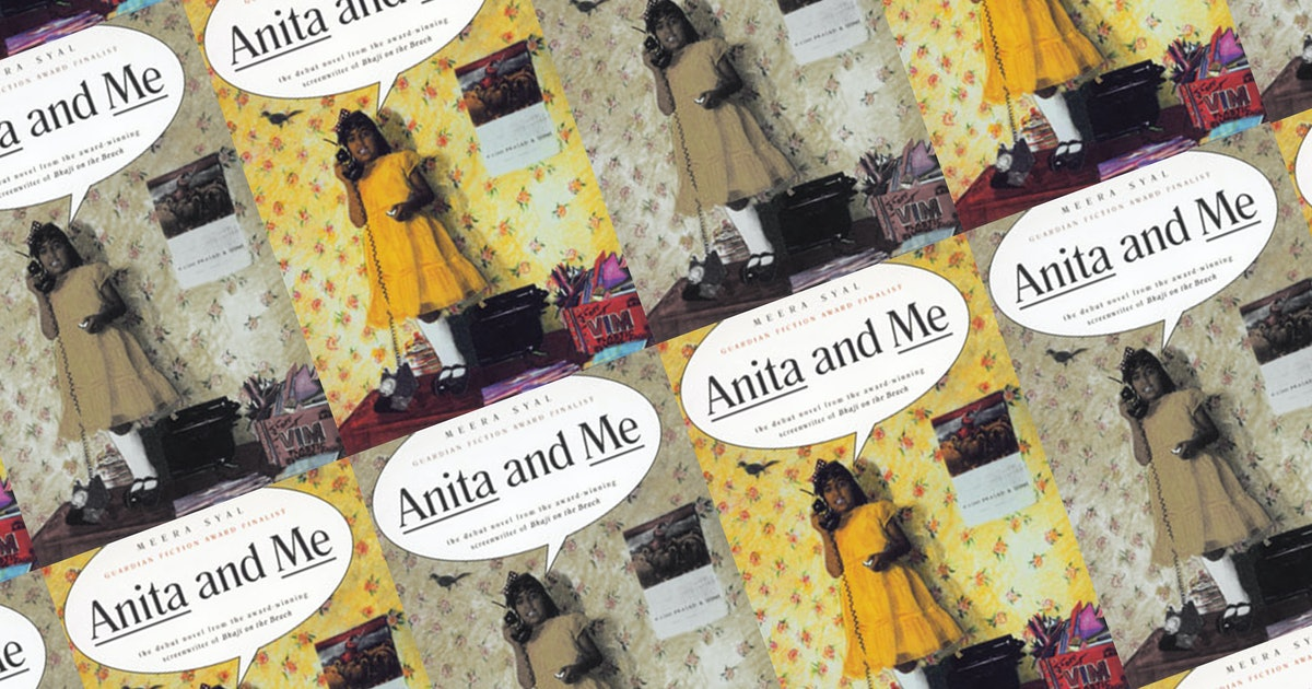 I'm So Jealous You Get To Read 'Anita and Me' by Meera Syal For the First Time