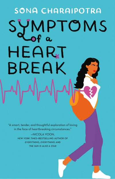 'Symptoms of a Heartbreak' by Sona Charaipotra