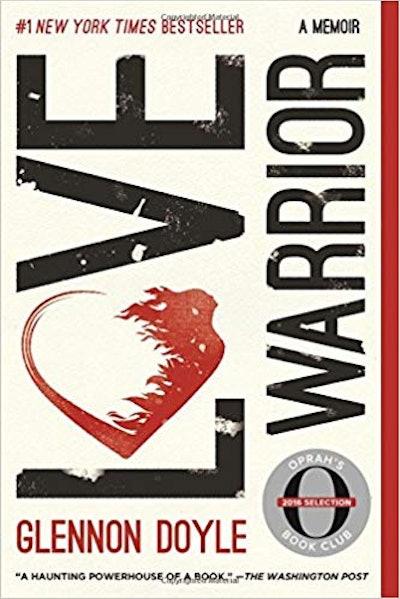 Love Warrior by Glennon Doyle