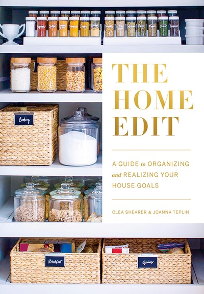 'The Home Edit: A Guide To Organizing And Realizing Your House Goals'