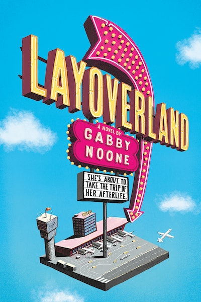 'Layoverland' by Gabby Noone
