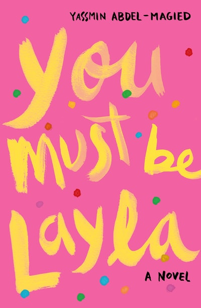 'You Must Be Layla' by Yassmin Abdel-Magied