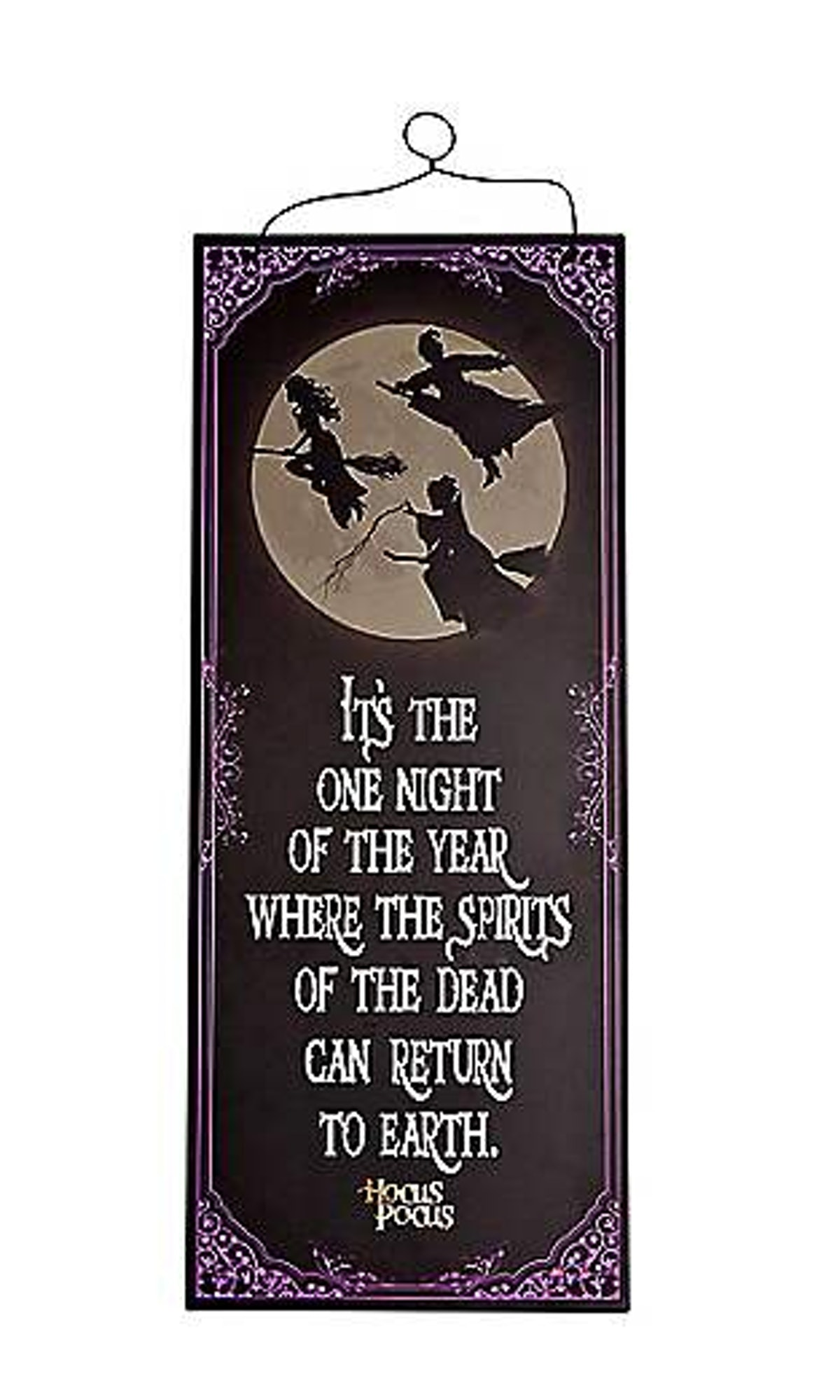Spirits of the Dead Wooden Sign - Hocus Pocus