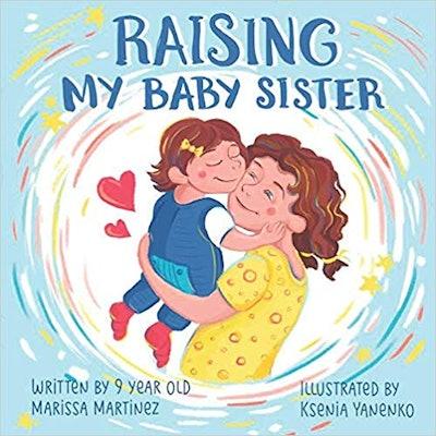 Raising My Baby Sister