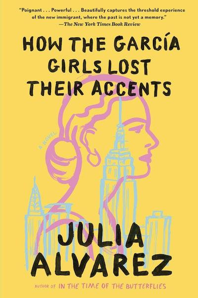 'How The García Girls Lost Their Accents' by Julia Alvarez