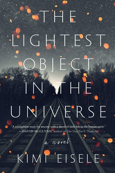 'The Lightest Object In The Universe' by Kimi Eisele