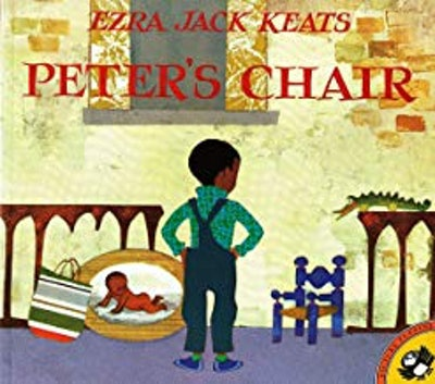Peter's Chair, by Ezra Jack Keats