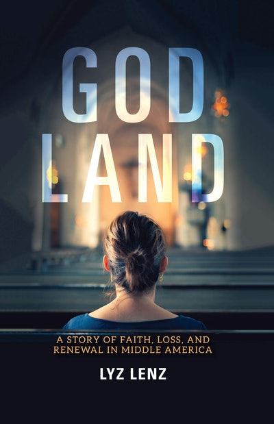 'God Land' by Lyz Lenz