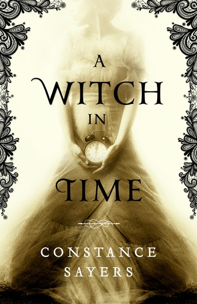 'A Witch in Time' by Constance Sayers