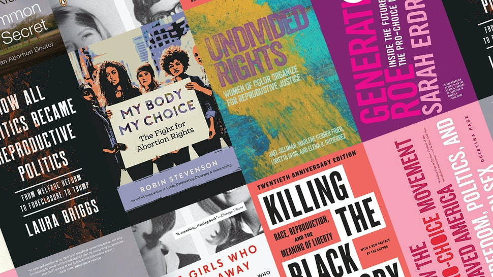 15 Nonfiction Books About Reproductive Rights You Should Be